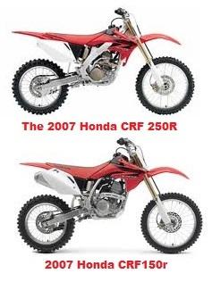 Honda Crf150r 2007 model and the Honda CRF 250R