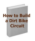 How to Build a Dirt Bike Circuit