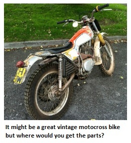 It might be a great vintage motocross bike but where would you get the parts?