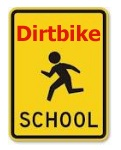 dirtbike school sign for bikers
