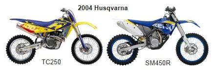 2004 Husqvarna dirt bikes tc250 and the sm450r