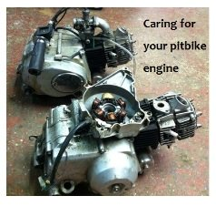 Caring for and maintaining your pit bike engine
